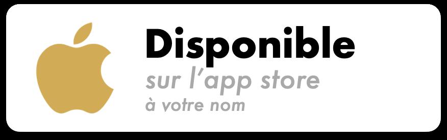 L'application est disponible sur l'Apple App Store à votre nom